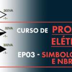 Simbologias dos Projetos Elétricos e a NBR 5444