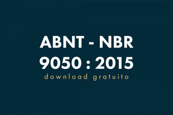 ABNT NBR 9050 - 2015 - Norma Acessibilidade GRATUITA 1