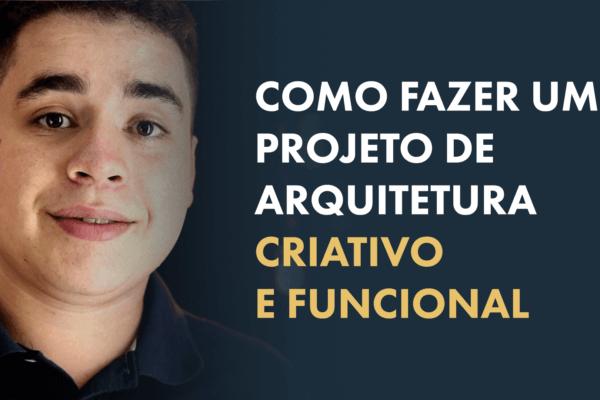 Como fazer um projeto, criativo e funcional