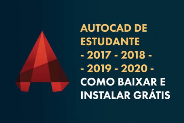 Como-baixar-e-Instalar-AutoCAD-de-Estudante-(2017-2018-2019-2020)---Gratuito.