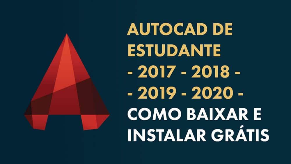 Download AutoCAD 2020 Estudante GRÁTIS: Como Baixar e Instalar