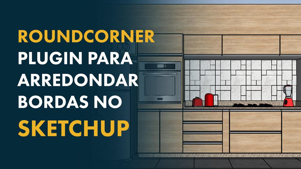 plugin roundcorner no Sketchup