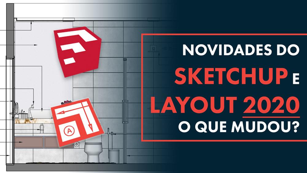 novidades-do-sketchup-e-layout
