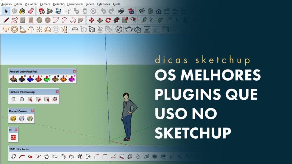 melhores plugins para Sketchup