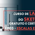 Cota e Escala no Layout do Sketchup: Como usar