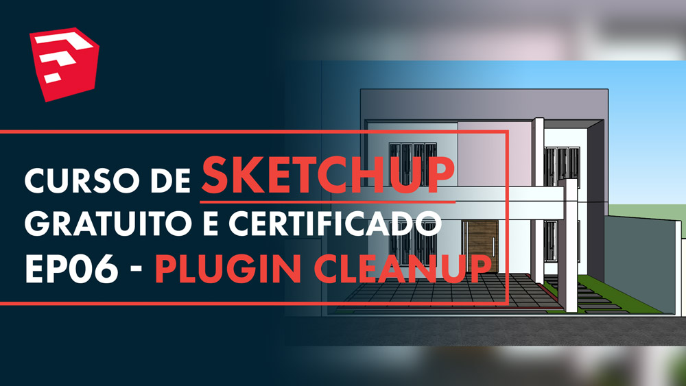 Plugin CleanUp no Sketchup