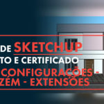 Como configurar o Sketchup: Guia passo a passo