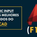 Dynamic Input AutoCAD (F12): Um dos melhores Comandos