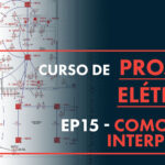 Como Ler e Interpretar um Projeto Elétrico: Aprenda