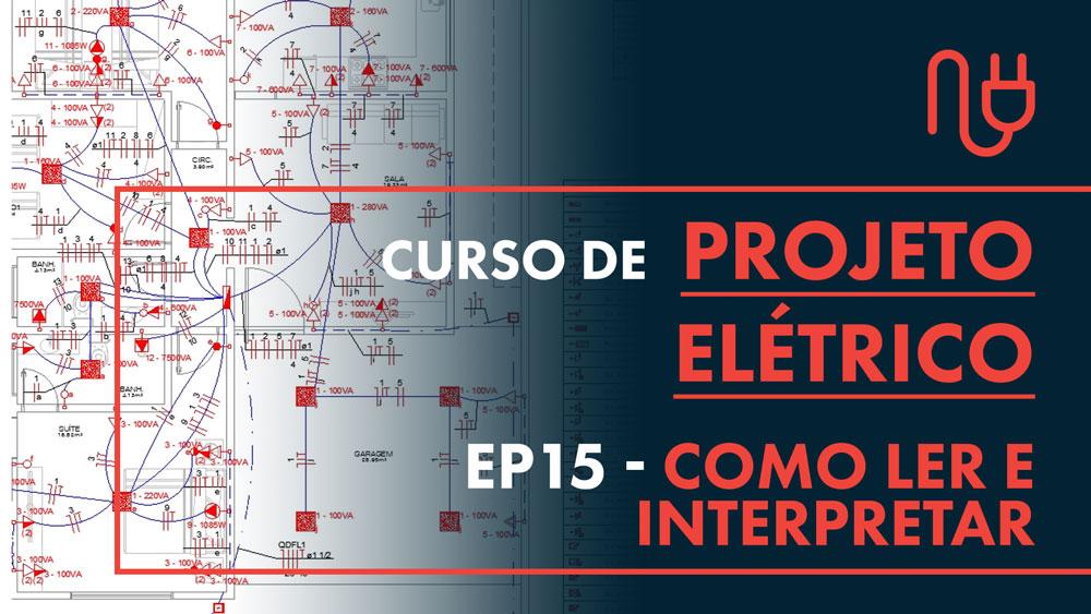 como ler e interpretar um projeto elétrico