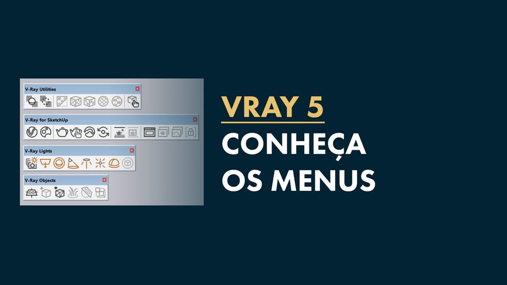 Menus do Vray