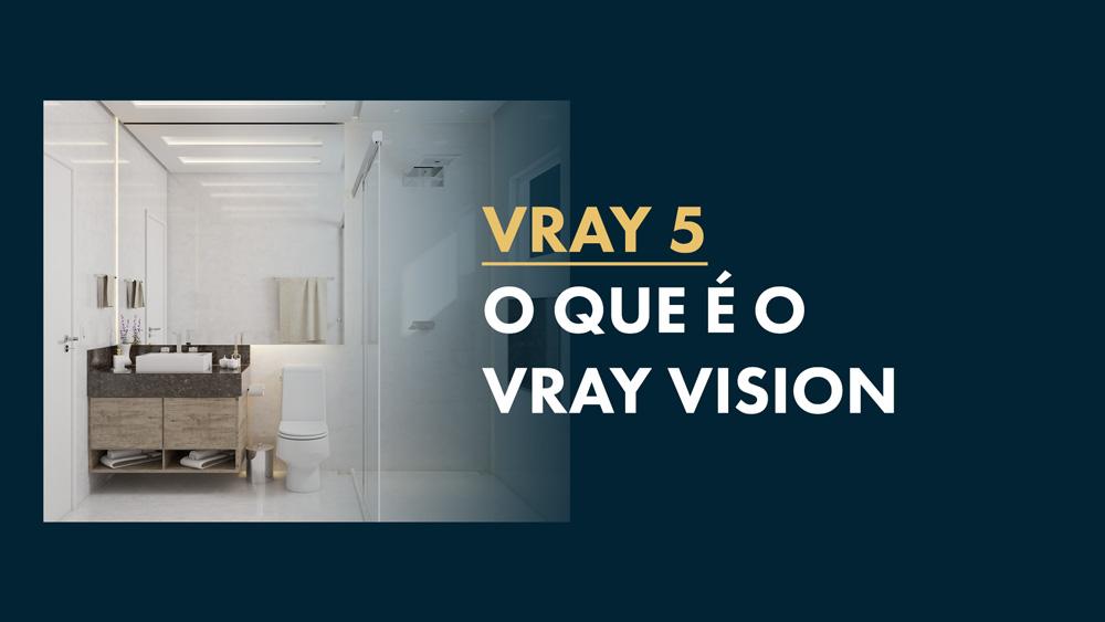 vray vision